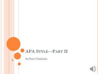 APA  Style�Part II