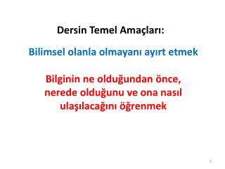 Dersin Temel Ama�lar?: