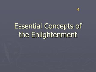 Essential Concepts of the Enlightenment