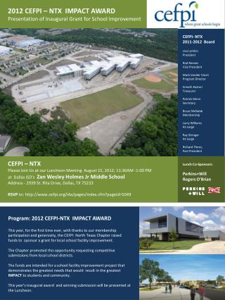 CEFPI – NTX Please Join Us at our Luncheon Meeting  August 15, 2012; 11:30AM -1:00 PM