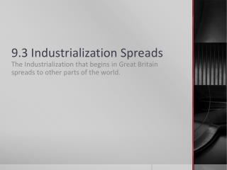 9.3 Industrialization Spreads