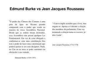 Edmund Burke vs Jean Jacques Rousseau