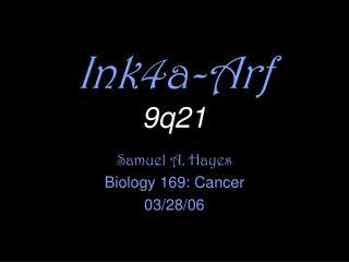 Ink4a-Arf 9q21