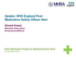 Update: NHS England  Post Medication  Safety Officer Alert