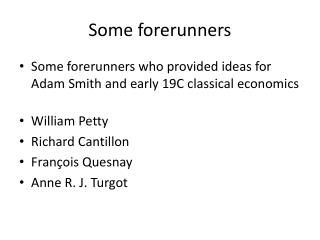 Some forerunners