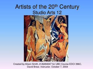 Artists of the 20 th  Century