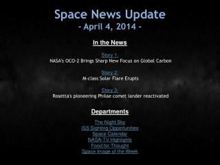 Space News Update - April 4, 2014 -