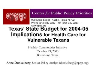 Texas' State Budget for 2004-05 Implications  for Health Care for Vulnerable Texans
