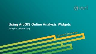 Using ArcGIS Online Analysis Widgets