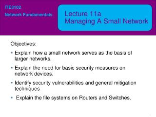 Lecture  11a Managing A Small Network
