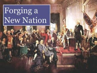 Forging a New Nation