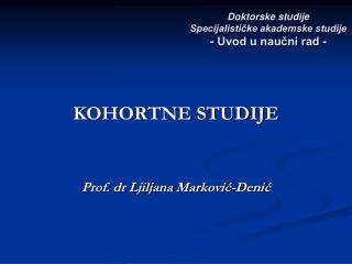 Doktorske studije Specijalističke akademske studije - Uvod u naučni rad -