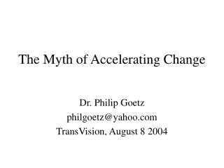 The Myth of Accelerating Change