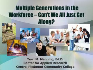 Multiple Generations in the Workforce – Can't We All Just Get Along?