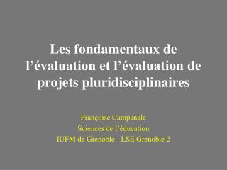 Les fondamentaux de l  valuation et l  valuation de projets pluridisciplinaires