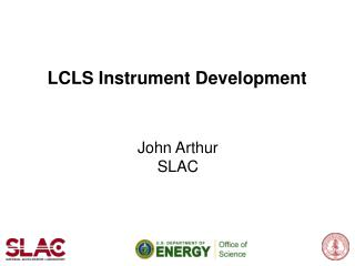 LCLS Instrument Development