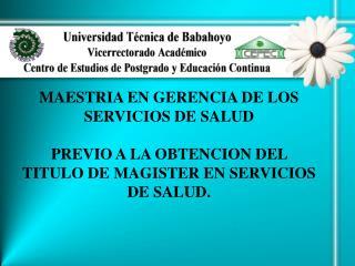 MAESTRIA EN GERENCIA DE LOS SERVICIOS DE SALUD