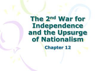 The 2 nd  War for Independence and the Upsurge of Nationalism