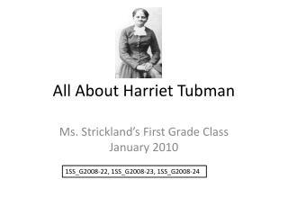 All About Harriet Tubman
