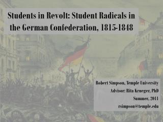 Students in Revolt: Student Radicals in the German Confederation, 1815-1848
