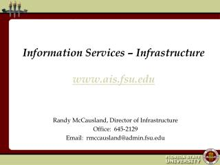 Information Services – Infrastructure ais.fsu