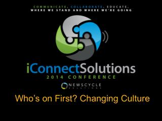 Who�s on First? Changing Culture