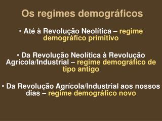 Os regimes demográficos