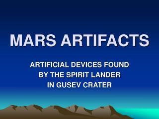 MARS ARTIFACTS