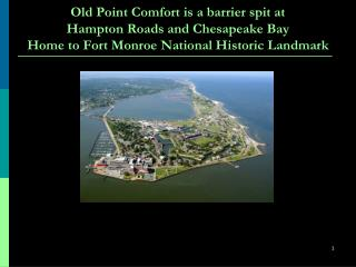 History of Old Point Comfort What is the Future?