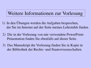 Weitere Informationen zur Vorlesung