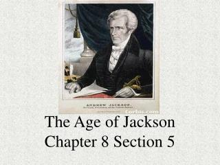 The Age of Jackson Chapter 8 Section 5