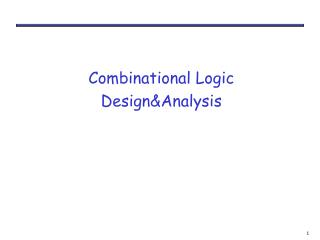 Combinational Logic  DesignAnalysis