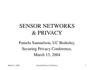 SENSOR NETWORKS   PRIVACY