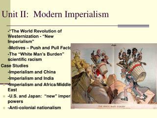 Unit II:  Modern Imperialism
