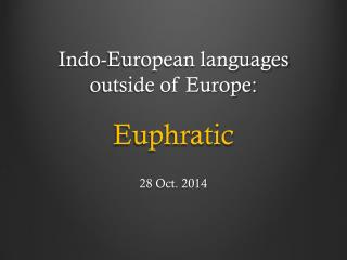 Indo-European languages outside of Europe: