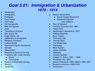 Goal 5.01:  Immigration & Urbanization 1870 - 1914