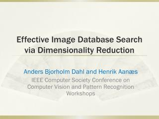 Effective Image Database Search via Dimensionality Reduction