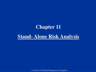 Chapter 11  Stand- Alone Risk Analysis