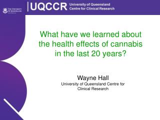 What have we learned about the health effects of cannabis in the last 20 years?