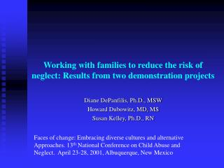Working with families to reduce the risk of neglect: Results from two demonstration projects