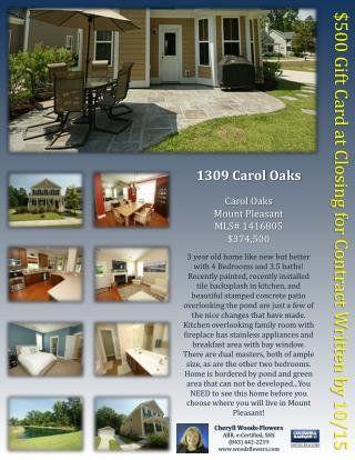 1309 Carol Oaks Carol  Oaks Mount  Pleasant MLS# 1416805 $ 374,500