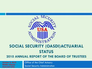 Social Security (OASDI)Actuarial Status  2010 Annual Report of the Board of Trustees