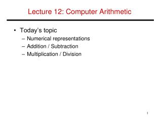 Lecture 12: Computer Arithmetic
