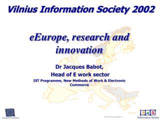 Vilnius Information Society 2002