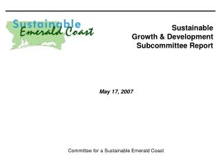 Sustainable Growth & Development Subcommittee Report