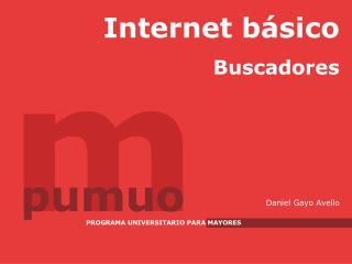 Internet b sico Buscadores         Daniel Gayo Avello