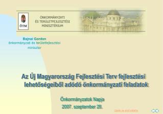 Az Új Magyarország Fejlesztési Terv fejlesztési lehetőségeiből adódó önkormányzati feladatok