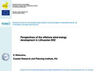 PERSPECTIVES OF OFFSHORE WIND ENERGY DEVELOPMENT IN MARINE AREAS OF LITHUANIA, POLAND AND RUSSIA