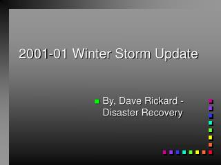 2001-01 Winter Storm Update