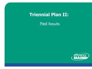Triennial Plan II: